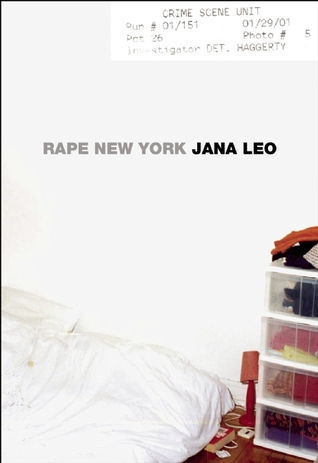 Rape New York by Jana Leo