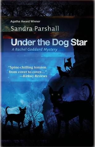 Under the Dog Star by Sandra Parshall