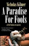 A Paradise for Fools: A Fred Taylor Art Mystery