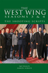 The West Wing Seasons 3 & 4: The Shooting Scripts