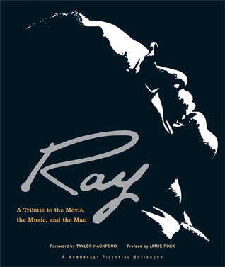 Ray by Taylor Hackford