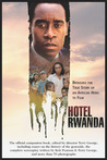 Hotel Rwanda: Bringing The True Story Of An African Hero To Film