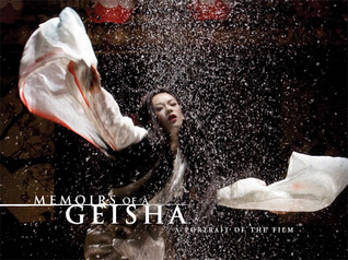 Memoirs of a Geisha: A Portrait of the Film