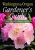 Washington & Oregon Gardener's Guide: Proven Plants for Inspired Gardens