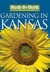 Month-By-Month Gardening in Kansas