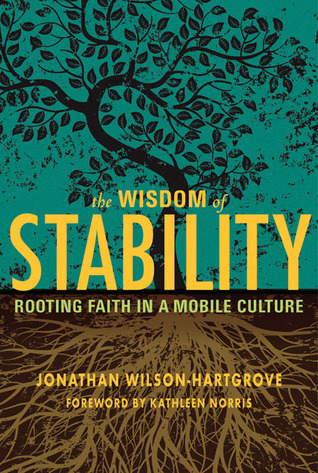 The Wisdom of Stability by Jonathan Wilson-Hartgrove