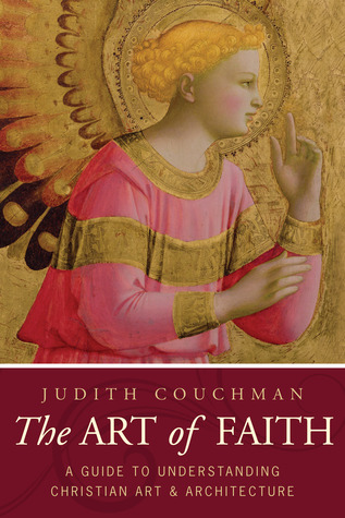 The Art of Faith by Judith Couchman