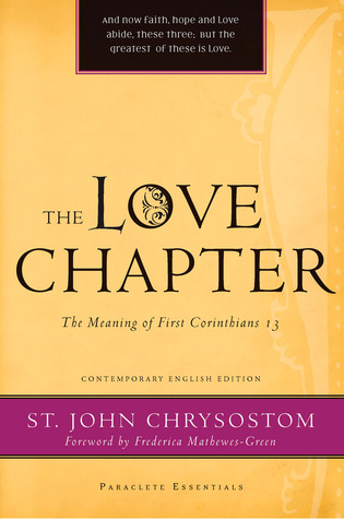 The Love Chapter by John Chrysostom