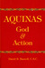 Aquinas: God and Action