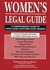 Women's Legal Guide: A Comprehensive Guide to Legal Issues Affecting Every Woman