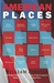 American Places: A Writer's...