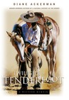 Twilight of the Tenderfoot: A Western Memoir