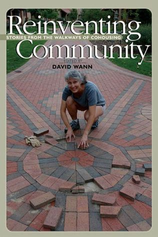 Reinventing Community by David Wann