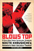 K Blows Top: A Cold War Comic Interlude, Starring Nikita Khrushchev, America's Most Unlikely Tourist