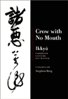 Crow With No Mouth : Ikkyu : Fifteenth Century Zen Master