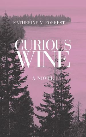 Curious Wine by Katherine V. Forrest
