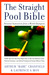 "The Straight Pool Bible: Personal Instruction from a World Champion Arthur ""Babe"" Cranfield and Laurence S. Moy"