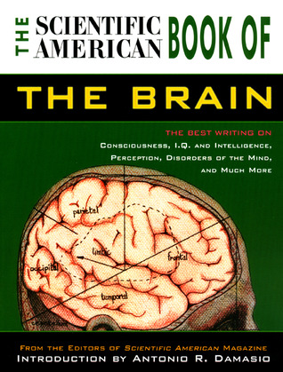 The Scientific American Book of the Brain by Scientific American