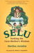 Selu: Seeking the Corn-Mother's Wisdom