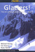 Glaciers!: The Art of Trave...