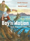Boy in Motion: Rick Hansen's Story