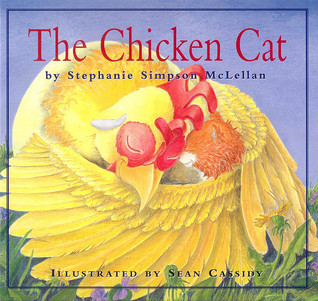 The Chicken Cat by Stephanie Simpson McLellan
