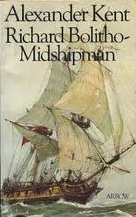Richard Bolitho — Midshipman by Alexander Kent