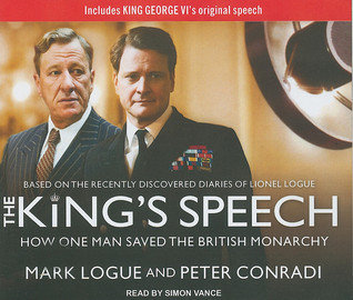 The King's Speech by Mark Logue