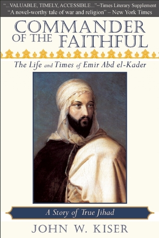 Commander of the Faithful by John W. Kiser