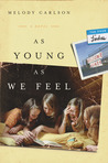 As Young As We Feel (The Four Lindas, #1)