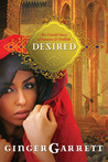 Desired: The Untold Story of Samson and Delilah (Lost Loves of the Bible #2)