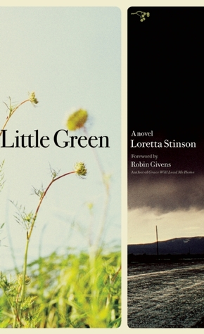 Little Green by Loretta Stinson