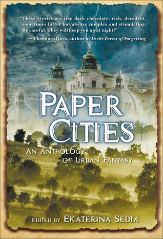 Paper Cities by Ekaterina Sedia