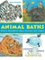 Animal Baths: Wild and Wonderful Ways Animals Get Clean!