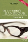 The New Writer's Handbook, Volume 2: A Practical Anthology of Best Advice for Your Craft and Career