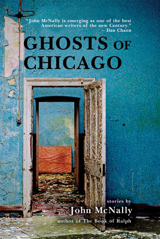 Ghosts of Chicago by John McNally