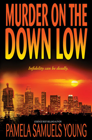 Murder on the Down Low by Pamela Samuels Young
