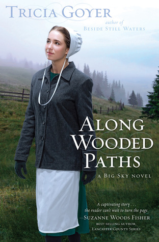 Along Wooded Paths by Tricia Goyer