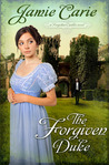 The Forgiven Duke (Forgotten Castles #2)
