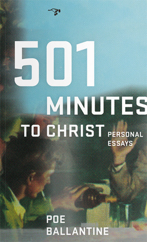 501 Minutes to Christ by Poe Ballantine