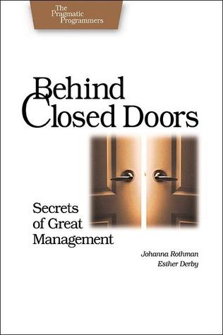 Behind Closed Doors: Secrets of Great Management