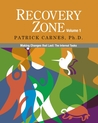 Recovery Zone, Volume 1: Making Changes that Last: The Internal Tasks