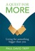 Quest For More  Living For Something Big by Paul David Tripp