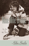 Nine Mile Bridge: Three Years in the Maine Woods