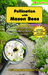 Pollination with Mason Bees: A Gardener and Naturalists' Guide to Managing Mason Bees for Fruit Production