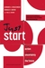 Just Start by Leonard A. Schlesinger