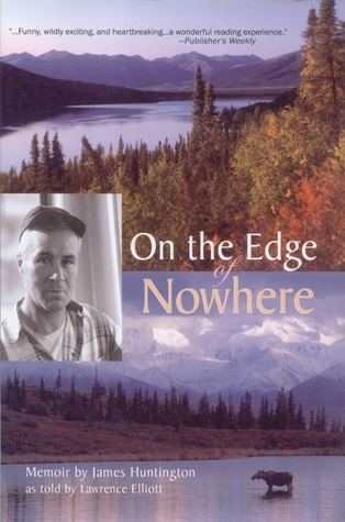 On the Edge of Nowhere by James Huntington