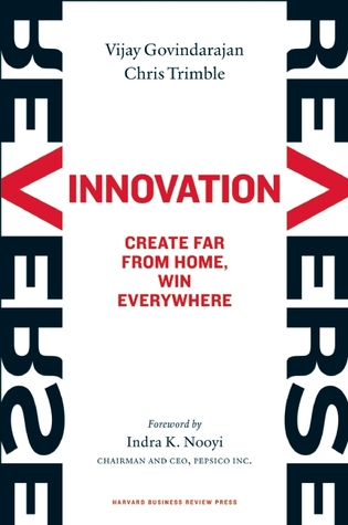 Reverse Innovation by Vijay Govindarajan