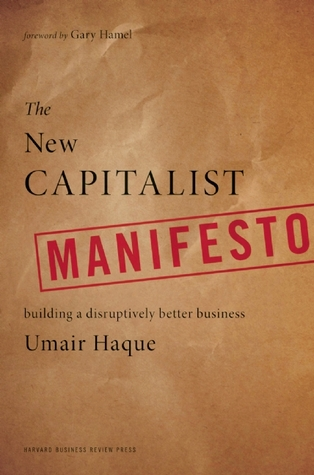 The New Capitalist Manifesto by Umair Haque