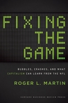 Fixing the Game: Bubbles, Crashes, and What Capitalism Can Learn from the NFL